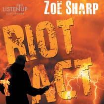 Riot Act by Zoë Sharp audiobook