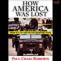 How America Was Lost by Paul Craig Roberts audiobook