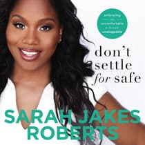 Don't Settle for Safe by Sarah Jakes Roberts audiobook