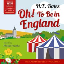 Oh! To Be in England by H. E. Bates audiobook