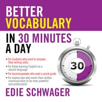 Better Vocabulary in 30 Minutes a Day by Edie Schwager audiobook