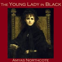 The Young Lady in Black by Amyas  Northcote audiobook