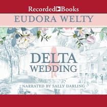 Delta Wedding by Eudora Welty audiobook