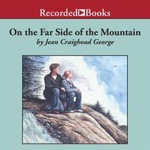 On the Far Side of the Mountain by Jean Craighead George audiobook