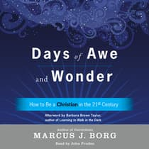 Days of Awe and Wonder by Marcus J. Borg audiobook