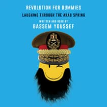 Revolution for Dummies by Bassem Youssef audiobook