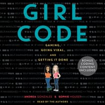 Girl Code by Andrea Gonzales audiobook