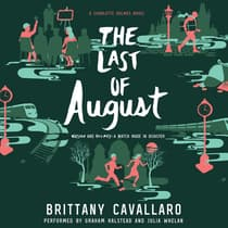 The Last of August by Brittany Cavallaro audiobook