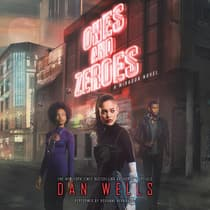 Ones and Zeroes by Dan Wells audiobook