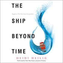 The Ship Beyond Time by Heidi Heilig audiobook