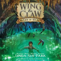 Wing & Claw #2: Cavern of Secrets by Linda Sue Park audiobook