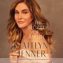 The Secrets of My Life by Caitlyn Jenner audiobook