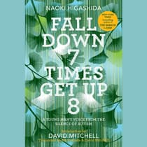 Fall Down 7 Times, Get Up 8 by Naoki Higashida audiobook