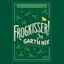 Frogkisser! by Garth Nix audiobook