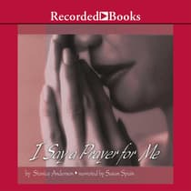 I Say A Prayer for Me by Stanice Anderson audiobook
