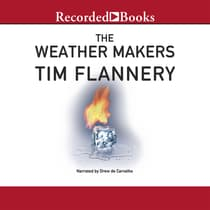 The Weather Makers by Tim Flannery audiobook
