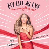 My Life as Eva by Eva Gutowski audiobook