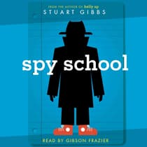 Spy School by Stuart Gibbs audiobook