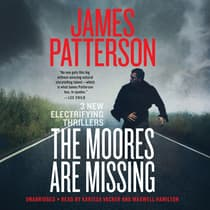 The Moores Are Missing by James Patterson audiobook
