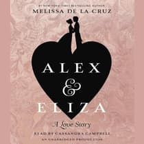 Alex and Eliza by Melissa de la Cruz audiobook