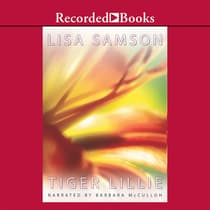 Tiger Lillie by Lisa Samson audiobook