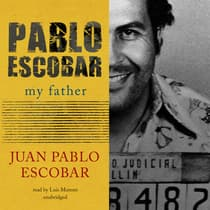 Pablo Escobar by Juan Pablo Escobar audiobook