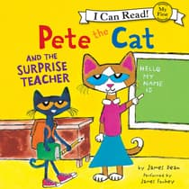 Pete the Cat and the Surprise Teacher by James Dean audiobook