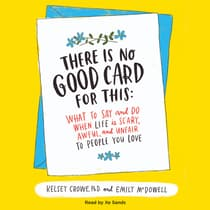 There Is No Good Card for This by Kelsey Crowe audiobook