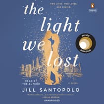 The Light We Lost by Jill Santopolo audiobook