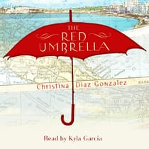 The Red Umbrella by Christina Diaz Gonzalez audiobook