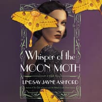 Whisper of the Moon Moth by Lindsay Jayne Ashford audiobook