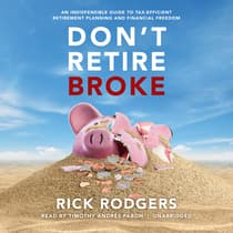 Don't Retire Broke by Rick Rodgers audiobook