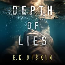 Depth of Lies by E. C. Diskin audiobook