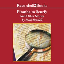 Piranha to Scurfy by Ruth Rendell audiobook