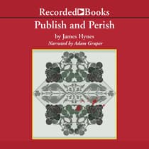 Publish and Perish by James Hynes audiobook