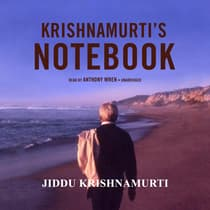Krishnamurti's Notebook by Jiddu Krishnamurti audiobook