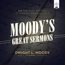 Moody's Great Sermons by Dwight L. Moody audiobook