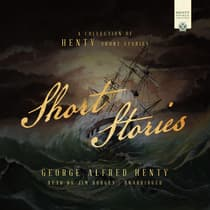 Short Stories by George Alfred Henty audiobook