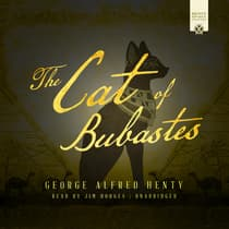 The Cat of Bubastes by George Alfred Henty audiobook
