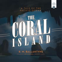 The Coral Island by R. M. Ballantyne audiobook