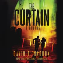 The Curtain by David T. Maddox audiobook