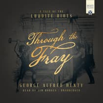 Through the Fray by George Alfred Henty audiobook