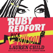 Ruby Redfort Pick Your Poison by Lauren Child audiobook