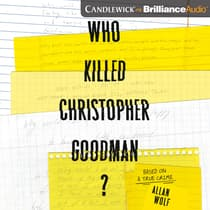 Who Killed Christopher Goodman? by Allan Wolf audiobook