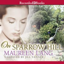 On Sparrow Hill by Maureen Lang audiobook