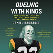 Dueling with Kings by Daniel Barbarisi audiobook