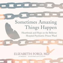 Sometimes Amazing Things Happen by Elizabeth Ford audiobook