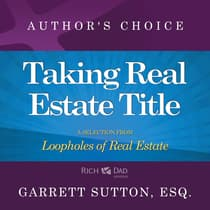 Taking Real Estate Title by Garrett Sutton audiobook