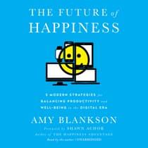 The Future of Happiness by Amy Blankson audiobook