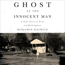 Ghost of the Innocent Man by Benjamin Rachlin audiobook